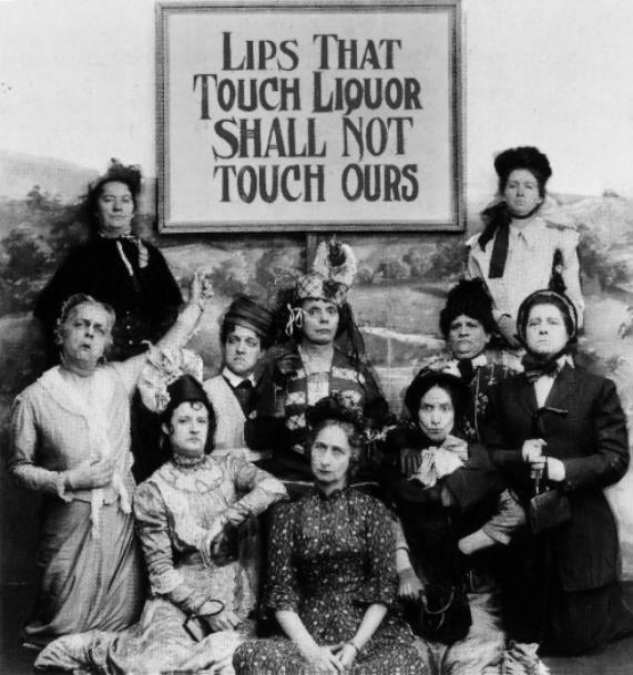 Proibizioniste e dame della temperanza. Passavano il tempo a proibire l'alcool e a cacciare via prostitute.